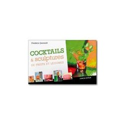 Cocktails & sculpture de fruits et légumes de f. jaunault